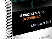 Ebook: Problema Seguridad Microsoft