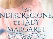 Reseña: indiscreciones lady Margaret Begoña Gambín