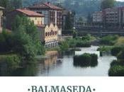 Ruta Vizcaya: ¿Qué Balmaseda?