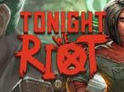 Indie Review: Tonight Riot.