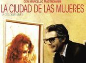 CIUDAD MUJERES Federico Fellini