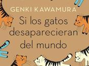 """gatos desapareciesen mundo"""", Genki Kawamura (2012)"""