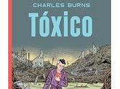 'Tóxico', última obra Charles Burns