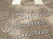 Reseña: Club Corazones Solitarios, Elizabeth Eulberg
