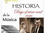 SERIES Historia Música Days wine roses