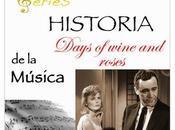 SERIES Historia Música Days wine roses