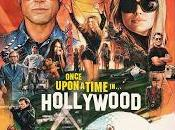 Érase vez… Hollywood (Once upon time… Hollywood, Quentin Tarantino, 2019. EEUU /CHINA)