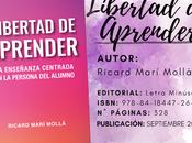 Reseña: Libertad Aprender Ricard Marí Mollá