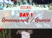 Blogmas: Announcement Anuncio (Day