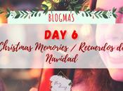 Blogmas Christmas Memories Recuerdos Navidad