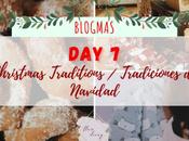 Blogmas Christmas Traditions Tradiciones Navidad