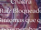 """Chakra Raíz Bloqueado Síntomas quizá esperabas"""""""