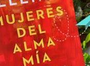 Reseña: Mujeres Alma Mia. Isabel Allende.