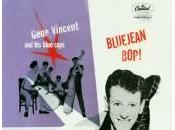 Rock roll roots: Bluejean bop! (Gene Vincent Blue Caps, 1956)