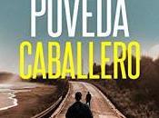 Reseña: Caballero, Pablo Poveda