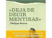 Deja decir mentiras. Philippe Besson