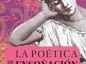 Gaston Bachelard. poética ensoñación