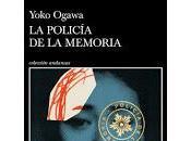 policía memoria. Yoko Ogawa