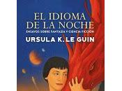 idioma noche, Ursula Guin