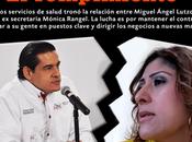nuevo Secretario Salud rompe Mónica Rangel