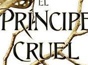 Reseña príncipe cruel Holly Black
