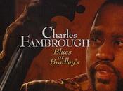 """Blues Bradley's"" (1993), único directo gran bajista Philladelphia, Charles Fambrough."