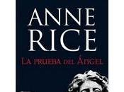 prueba ángel, Anne Rice