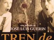 TREN SOMBRAS José Luis Guerín