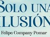 'Solo ilusión', Felipe Company Pomar