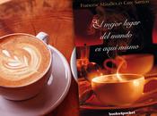 #Reseña mejor lugar mundo aquí mismo Francesc Miralles Care Santos