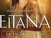 Lectura conjunta: 'Eitana, esclava judía'