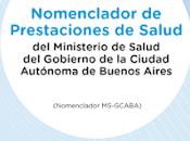 Nomenclador Prestaciones Salud Ministerio GCABA