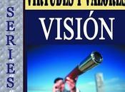 SERIES Virtudes Valores Visión