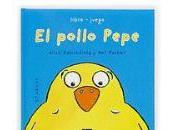 Libros infantiles: pollo Pepe otros....