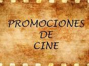 Promociones Cine septiembre octubre
