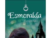 Reseña Esmeralda, Kerstin Gier Concurso Galeradas