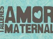 Talleres Amor Maternal octubre-noviembre 2011
