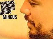 "casa Mundo"" (XX): B.S."" (Charles Mingus, 1963)"