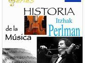 SERIES Historia Música Itzhak Perlman