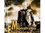 Monstruos Eléctricos, ensayo sobre Universal venta