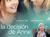 decisión Anne (Nick Cassavetes, 2.009)