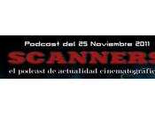 Estrenos Semana Noviembre 2011 Podcast Scanners...