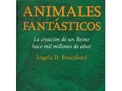 """""""Animales fantásticos, creación Reino hace millones años"""""""