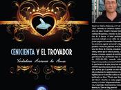 presento Novela: CENICIENTA TROVADOR. Verdadera Historia Amor