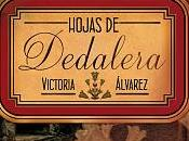Hojas Dedalera (Victoria Álvarez) Reseña