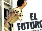 """Miranda July estrena película FUTURO"""""""