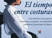 tiempo entre costuras María Dueñas