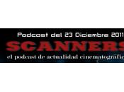 Estrenos Semana Diciembre 2011 Podcast Scanners...