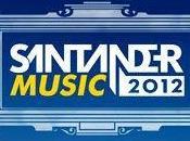 Santander Music 2012 desvela primeros nombres