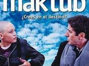 Cine Pediatría (104). 'Maktub', está escrito